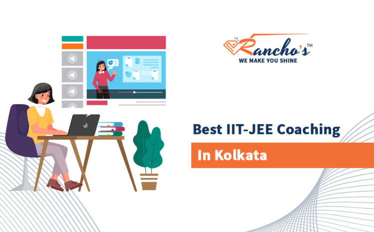 Best IIT-JEE Coaching in Kolkata